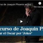 Discurso de Joaquín Phoenix
